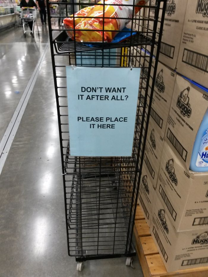 This Supermarket Has A Place To Put Stuff If You Change Your Mind