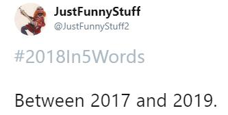 2018in5wordsmemes-4-1544648855209.PNG