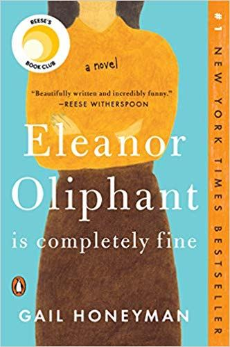 3ca843a56a83 10. Eleanor Oliphant Is Completely Fine by Gail Honeyman